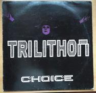 TRILITHON - CHOICE - MAXI - SINGLE. USADO - USED. - 45 T - Maxi-Single