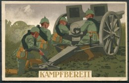1914 Gemany Military Partiotic Kampfbereit Artilary Postcard. Augsburg Feldpost - Deutschland