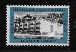 ECUADOR  1962, MH, #687,  DANIEL ENRIQUE PROANO SCHOOL         MH - Equateur