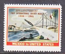 VIGNETTE  ROCKET  FLIGHT   MEXICO TO U.S.   ANNIV.    ** - 3b. 1961-... Unused