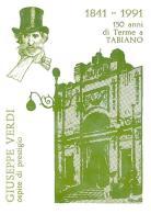 [MD0968] CPM - IN RILIEVO - TABIANO (PARMA) - GIUSEPPE VERDI - 150 ANNI DI TERME - NV 1991 - Parma