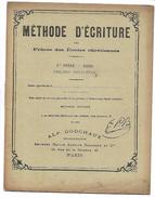 METHODE D'ECRITURE Des Frères Des Ecoles Chrétiennes - CAHIER - 8me ORDRE - Manuskripte