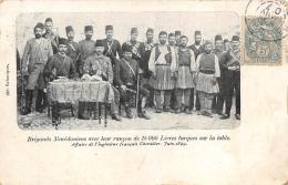 MACEDOINE  BRIGANDS MACEDONIENS AVEC LEUR RANCON DE 15000 LIVRES TURQUES SUR LA TABLE  AFFAIRE DE L'INGENIEUR CHEVALIER - Macedonië