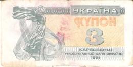 UKRAINE   3 Karbovantsiv   1991   P. 82a - Ukraine
