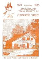 [MD0976] CPM - IN RILIEVO - GIUSEPPE VERDI - ANNIVERSARIO DELLA NASCITA - LA CASA NATALE A RONCOLE - NV 1990 - Cantanti E Musicisti