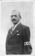 ¤¤   -  Carte Politique   -  Carte-Photo D'un Syndicaliste De La C.G.T. -  ¤¤ - Personnages