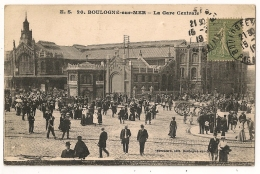 BOULOGNE SUR MER. LA GARE CENTRALE. Animé. 1919 - Boulogne Sur Mer