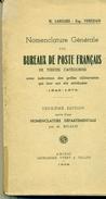 FRANCE Catalogue LANGLOIS 1849 / 1876 Bureaux De Poste Français - Oblitérations