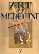 92 - GARCHES- REVUE ART ET MEDECINE -N° 7-LABORATOIRES DOCTEUR DEBAT-PANCRINOL-LORRAINE PHOTO KERTESZ-VITTEL-GONCOURT- - Health