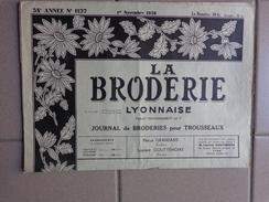 La Broderie Lyonnaise - N°1137 Du 1er Nov 1956 - Magazines: Abonnements