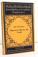 Historical Tales For The Youth. History Told In The Form Of Romance. - Schulbücher