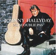"Johnny Hallyday  ""  Ne M'oublie Pas  "" - Sonstige"