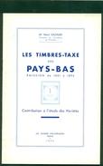 PAYS BAS TIMBRES TAXE 1881 / 1894 étude Des Variétés ( 1952 ) - Philatelie Und Postgeschichte