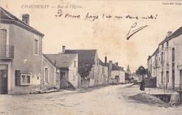 71. CHAUDENAY .CPA RARE. RUE DE L'EGLISE. ANNÉE 1907 - France