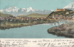 Slovénie - Ljubljana  Laibach Mit Steiner Alpen - Postmarked 1905 - Slovénie