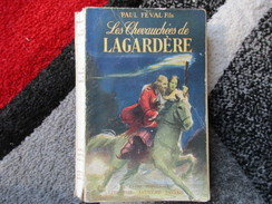 Les Chevauchées De Lagardère (Paul Féval Fils) éditions Arthème Fayard De 1950 - Books, Magazines, Comics