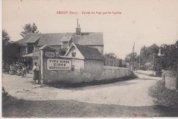 """(27) CROISY (216 Ha) Entrée Du Pays Par St Aquilin (Café-Restaurant-Tabac  """" Vins-Bière-Cidre """" - Francia"""