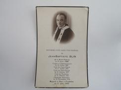 Souvenez-vous Dans Vos Prières De Jean-Baptiste BLIN Rappelé à Dieu Le 11 Juin 1942 - Fondettes