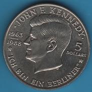 NIUE 5 DOLLARS 1988 J.F KENNEDY ICH BIN EIN BERLINER - Niue
