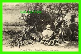 MILITARIA - FRONT DE L'OISE - SOLDATS FRANÇAIS EN OBSERVATION - ANIMÉE - DOS VERT - - Militaria