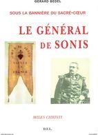 GENERAL DE SONIS SOUS BANNIERE SACRE COEUR ARMEE PAPE ZOUAVES PONTIFICAUX - Francese