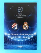 DINAMO : REAL MADRID CF - 2011. UEFA CHAMPIONS LEAGUE Football Soccer Programme Programm Futbol Programa Spain Espana - Tickets D'entrée
