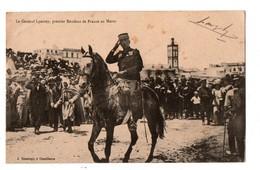 MAROC . Le Général LYAUTEY, Premier Résidant De France Au Maroc - Réf. N°1301 - - Morocco