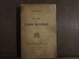 "LA FETE DE L'EMPIRE BRITANNIQUE "" Empire Day "" - Autres Collections"