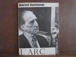 MARCEL DUCHAMP L´ARC - Autres Collections