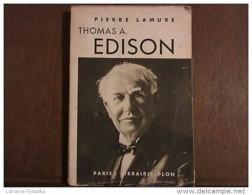 PIERRE LAMURE: THOMAS A. EDISON - Unclassified