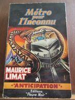 Maurice Limat: Métro Pour L'Inconnu/ Fleuve Noir Anticipation N°159, 1960 - Other Collections