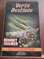 Kennett Bulmer: Verte Destinée / Fleuve Noir Anticipation N°125, 1958 - Autres Collections