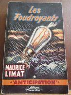Maurice Limat: Les Foudroyants / Fleuve Noir Anticipation N°164, 1960 - Other Collections