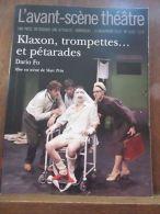 L'Avant-Scène Théâtre N°1292: Klaxon, Trompettes...et Pétarades (Dario Fo) - Autres Collections