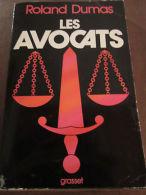 Roland Dumas: Les Avocats/ Grasset - Andere Sammlungen