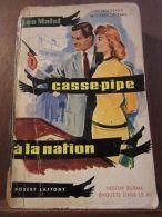 Léo Malet: Casse-Pipe à La Nation/ Robert Laffont - Autres Collections