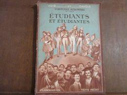 VOIR.......ET......SAVOIR FORTUNAT STROWSKI De L'institut: étudiants Et étudiant - Other Collections