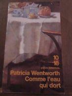 Patricia Wentworth: Comme L'eau Qui Dort-  10/18 - Andere Sammlungen