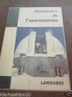 Paul Muller: Dictionnaire De L'Astronomie/ Librairie Larousse - Non Classés