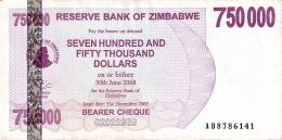ZIMBABWE   750,000 Dolars   31/12/2007   P. 52 - Zimbabwe