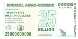 ZIMBABWE   25 Billion Dollars     15/5/2008   SPECIAL AGRO-CHEQUE   P. 62   UNC - Zimbabwe