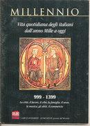 MILLENNIO LA VITA DEGLI ITALIANI DALL'ANNO MILLE A OGGI - Histoire, Biographie, Philosophie