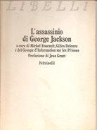 L'ASSASSINIO DI GEORGE JACKSON 1971 PRIMA EDIZIONE,  Feltrinelli - Società, Politica, Economia