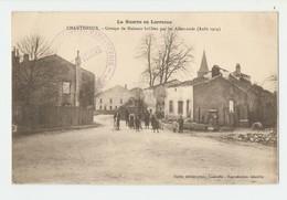 54 Dép.- La Guerre En Lorraine. Chanteheux.- Groupe De Maisons Brûlées Par Les Allemands ( Août 1914) Dirier,éditeur-pho - Autres Communes