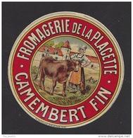 Etiquette Fromage Camembert  -  Fromagerie De La Placette  Janzé  Mont Dol  (35) - Fromage