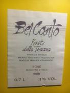 3928 - Bel Canto 1988 Rosato Della Toscana Italie - Musique