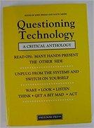 Questioning Technology: A Critical Anthology By Zerzan, John, Carnes, Alice (1988) - Wijsbegeerte