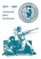 [MD1002] CPM - IN RILIEVO - VENTENNALE DELLA FONDAZIONE - SALA BAGANZA - BASEBALL CLUB - CARTOLINA RICORDO - NV 1991 - Baseball