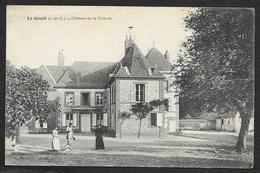 LE GAULT Rare Château De La Tuilerie () Loir & Cher (41) - France