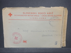 SLOVÉNIE - Enveloppe Croix Rouge De Ljubljana Pour La Croix Rouge à Genève En 1944 Avec Contrôle Postal - L 7282 - Slovénie